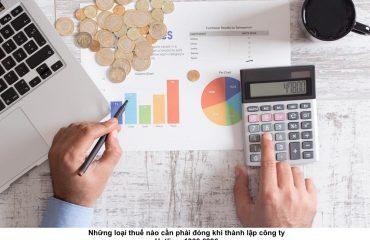 Những loại thuế nào cần phải đóng khi thành lập công ty