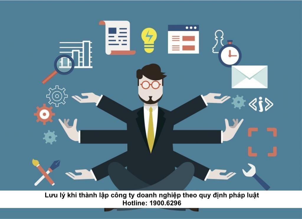 Lưu lý khi thành lập công ty doanh nghiệp theo quy định pháp luật