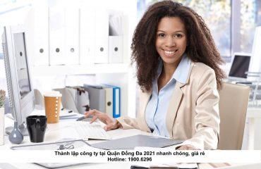 Thành lập công ty tại Quận Đống Đa 2021 nhanh chóng, giá rẻ
