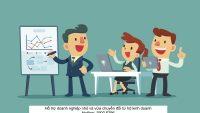 Hỗ trợ doanh nghiệp nhỏ và vừa chuyển đổi từ hộ kinh doanh