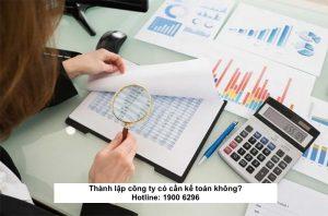 Thành lập công ty có cần kế toán không?