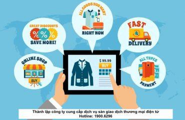 Thành lập công ty cung cấp dịch vụ sàn giao dịch thương mại điện tử