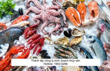 Thành lập công ty kinh doanh thủy sản