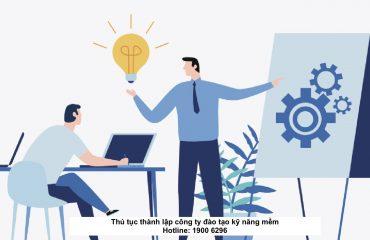 Thủ tục thành lập công ty đào tạo kỹ năng mềm