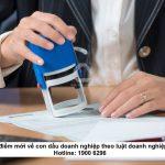 Những điểm mới về con dấu doanh nghiệp theo luật doanh nghiệp 2020
