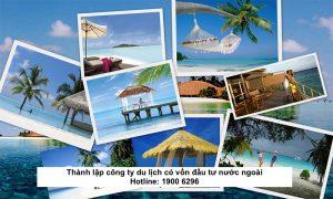 Thành lập công ty du lịch có vốn đầu tư nước ngoài