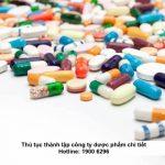 Thủ tục thành lập công ty dược phẩm chi tiết