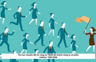 Thủ tục chuyển đổi từ công ty TNHH lên thành công ty cổ phần