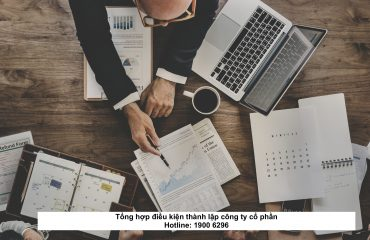 Tổng hợp điều kiện thành lập công ty cổ phần