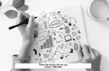 Thành lập công ty cần lưu ý gì
