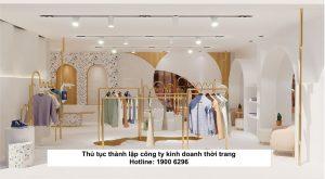 Thủ tục thành lập công ty kinh doanh thời trang