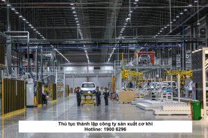 Thủ tục thành lập công ty sản xuất cơ khí