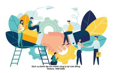 Dịch vụ thành lập chi nhánh công ty tại Lâm Đồng