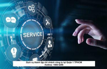 Dịch vụ thành lập chi nhánh công ty tại Quận 1 TPHCM
