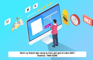Dịch vụ thành lập công ty trọn gói giá rẻ năm 2021