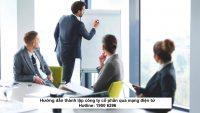 Hướng dẫn thành lập công ty cổ phần qua mạng điện tử